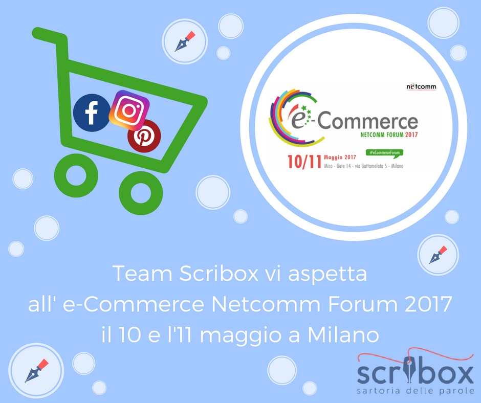 e-commerce forum 2017 scribox e netcomm forum